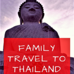 Family Travel to Thailand with Kids