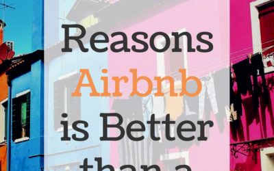 Airbnb is the New Resort. Here are 10 Reasons we think so… Part I